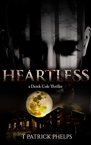 Over 100,000 Downloads Worldwide, and Counting!For Some, Heartless is a Description. For One, it is a DiagnosisDerek Cole, still haunted by the memories of seeing his wife tragically and brutally murdered, is hired by a family who were told  their s...