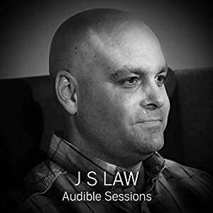 FREE: Audible Sessions with J. S. Law Rede