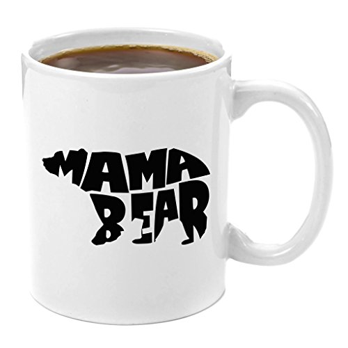 Mama Bear | Premium 11oz Coffee Mug - Best Mom Gifts Gift for Mom to Be Gifts for Moms Birthday Anniversary Gifts for Parents Mom Gifts for Christmas Pregnancy Valentines 50th 60th Son Daughter Sister