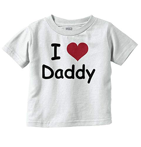 Baby Daddy Love T-shirt - I Love Heart Daddy Adorable Newborn Gift Infant Toddler T Shirt White