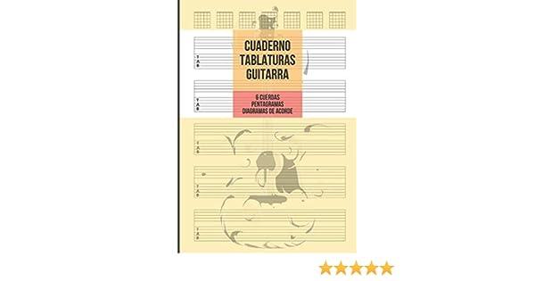 Cuaderno Tablatura Guitarra: Guitarra 6 Cuerdas, 5 Tablaturas con Pentagramas y 7 Diagramas de Acorde por Página, 100 Páginas A4: Amazon.es: Musica Viva, Notas: Libros