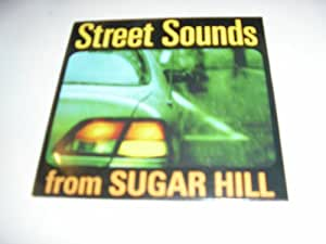 Street Sounds from Sugar Hill