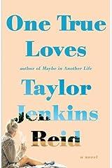 One True Loves: A Novel Paperback