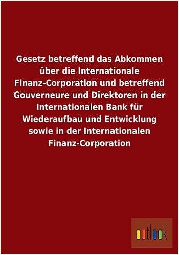 Amazon.com: Gesetz Betreffend Das Abkommen Uber Die Internationale ...