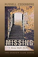 Missing (The Shadow Club) Paperback