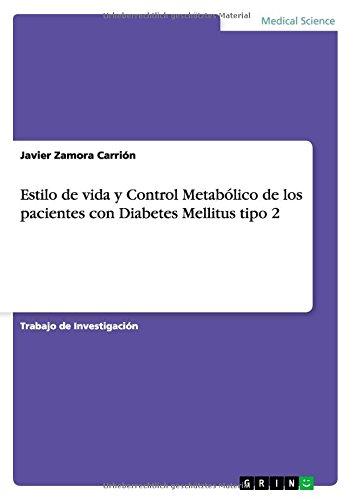 Estilo de vida y Control Metab lico de los pacientes con