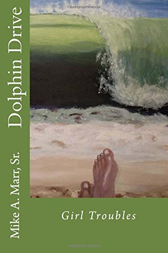 Dolphin Drive: Girl Troubles PDF ePub fb2 book