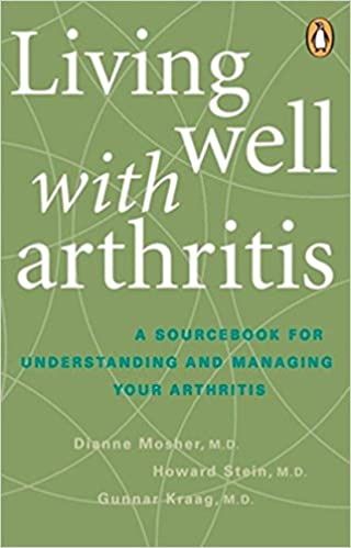 Buy Living Well with Arthritis: A Sourcebook For