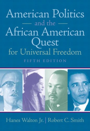 American Politics and the African American Quest for Universal Freedom (5th Edition)