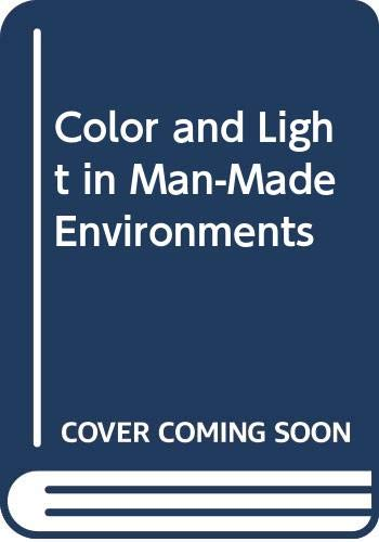 Color and Light in Man-Made Environments (Psychological Effects Of Colour In Interior Design)