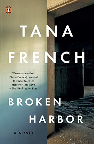 Broken Harbor (Dublin Murder Squad, Book 4) by [French, Tana]
