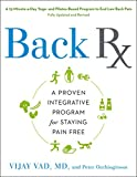 Back RX: A 15-Minute-a-Day Yoga- and Pilates-Based Program to End Low Back Pain Fully Updated and Revised