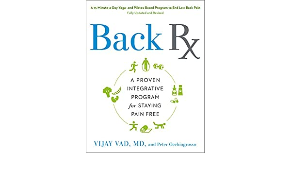 Back RX: A 15-Minute-a-Day Yoga- and Pilates-Based Program ...