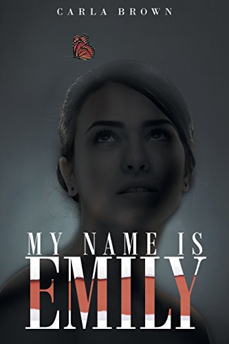 My Name Is Emily [Brown, Carla] (Tapa Blanda)
