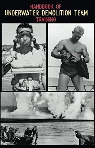 Handbook of Naval Combat Underwater Demolition Team Training: U.S. Navy(1944)