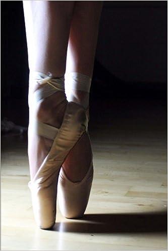 Ballet Shoes For A Ballerina: Journal/Notebook/Diary (Dance) (Volume 22)