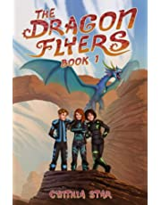 The Dragon Flyers - Book One: A dragon chapter book adventure series.