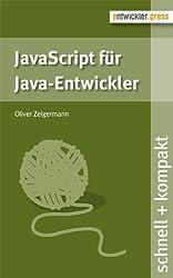 JavaScript für Java-Entwickler von Oliver Zeigermann (2013) Broschiert