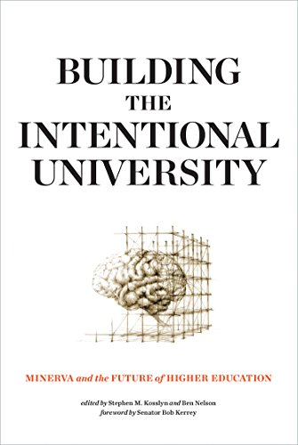 Building The Intentional University  Minerva And The Future Of Higher Education  The Mit Press