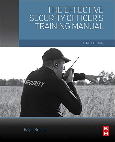 The Effective Security Officer's Training Manual