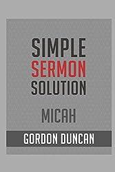 Simple Sermon Solution:  Micah