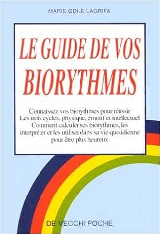 Téléchargement Le guide de vos biorythmes epub pdf