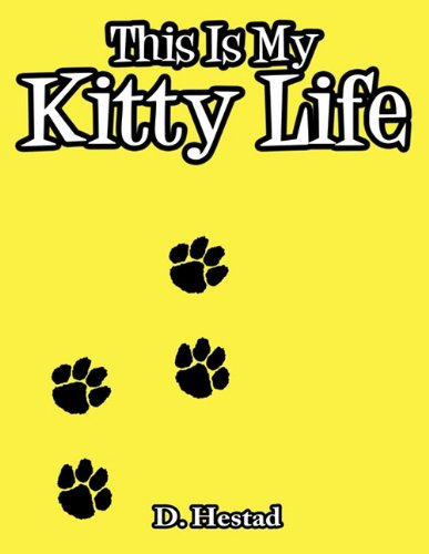 Read Online This Is My Kitty Life PDF