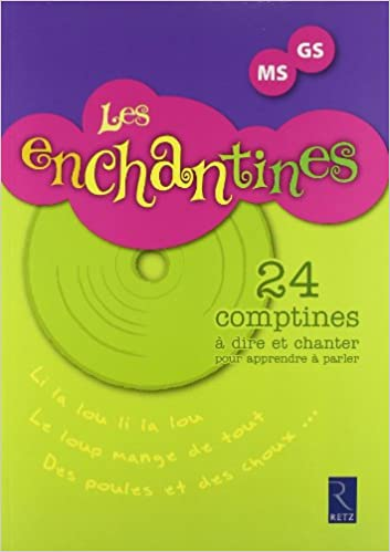 Télécharger l'ebook pour Android Les enchantines MS-GS (1CD audio) by  in French PDF PDB CHM