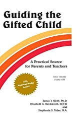 Guiding the Gifted Child: A Practical Source for Parents and Teachers Paperback