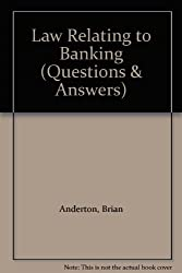 Law Relating to Banking (Questions & Answers)