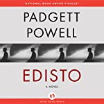 Edisto: A Novel | Padgett Powell