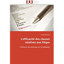 L EFFICACITE DES CLAUSES RELATIVES AUX LITIGE