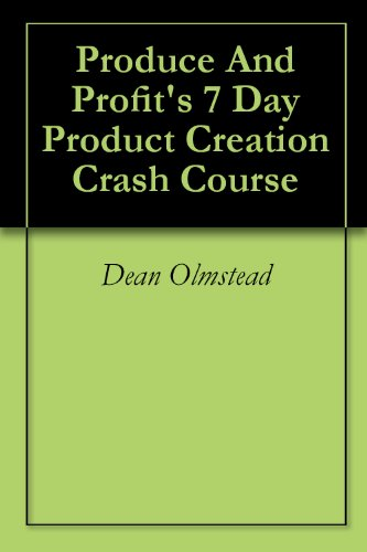 Produce And Profit's 7 Day Product Creation Crash -