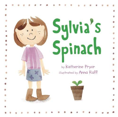 Sylvias Spinach Katherine Pryor