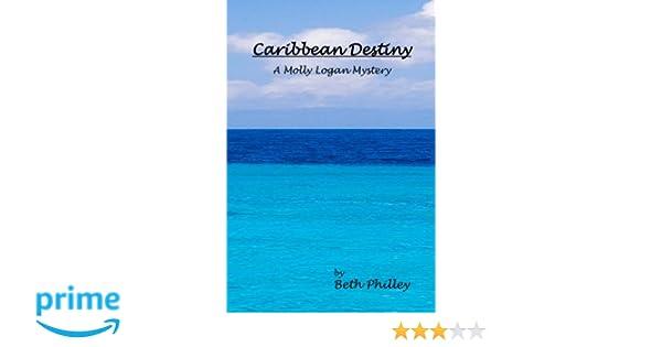 Caribbean Destiny (Molly Logan Book 1)
