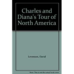 Charles and Diana's Tour of North America. 1983. Cloth with dustjacket.