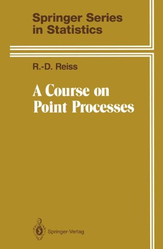 A Course on Point Processes (Springer Series in Statistics)