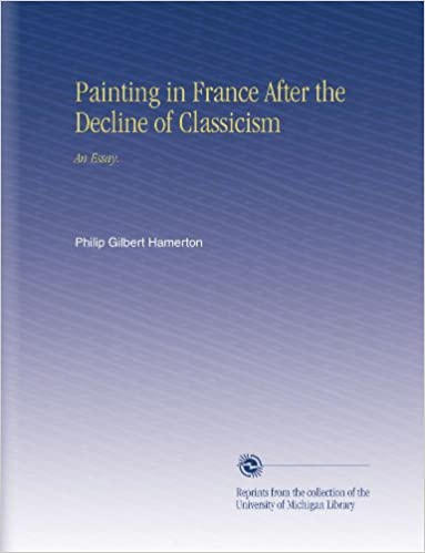 Book Painting in France After the Decline of Classicism: An Essay.