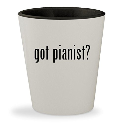 got pianist? - White Outer & Black Inner Ceramic 1.5oz Shot Glass