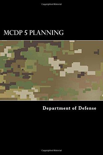 MCDP 5 Planning (Marine Corps Doctrinal Publication) (Volume 9) pdf epub