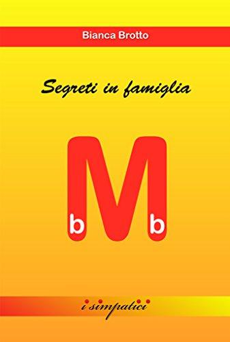 segreti-in-famiglia-i-simpatici-i-mini-bb-vol-1-italian-edition