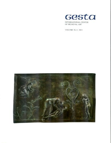 Gesta: International Center of Medieval Art, Volume XL/1, 2001