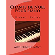 Chants de Noel pour piano: Niveau facile