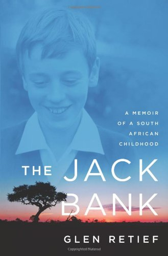 Download The Jack Bank: A Memoir of a South African Childhood pdf epub