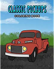 Classic Pickups Coloring Book (Truck Coloring Books)