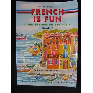 French Is Fun Book 1
