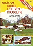 Basics of Radio Control Modeling, William Winter and Fred M. Marks, 089024541X