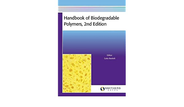 Handbook of Biodegradable Polymers, 2nd Edition: Amazon.es ...