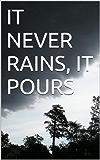 IT NEVER RAINS, IT POURS: A Murder mystery. Tasmania