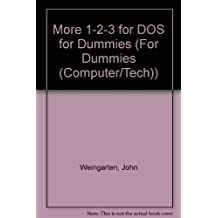 More 1-2-3 for DOS for Dummies